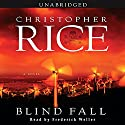 Blind Fall Audiobook by Christopher Rice Narrated by Frederick Weller