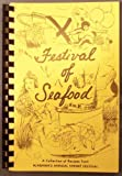 Festival of Seafood, a Collection of Recipes From Alabamas Annual Shrimp Festival