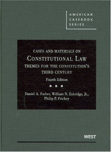 Constitutional Law: Themes for the Constitution's Third...