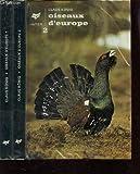 img - for Oiseaux d'Europe I: Engoulevents, Martinets, Rolliers, Pics, Passereaux (Collection Couleurs de la nature) book / textbook / text book