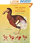 The Dodo and the Solitaire: A Natural...