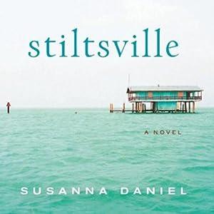Stiltsville Hörbuch