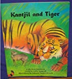 img - for Kantjil and Tiger a Tale from Indonesia # 16063: A Tale from Indonesia (Tall tales and tricksters from Asia) book / textbook / text book