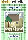 Life After Seth