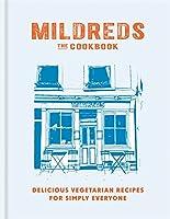 Mildreds: The Vegetarian Cookbook