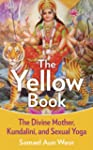 The Yellow Book: The Divine Mother, K...