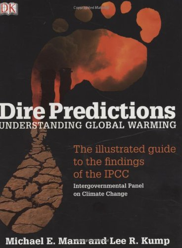 Dire Predictions: Understanding Global Warming - The...