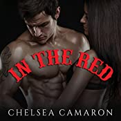 In the Red: Devil's Due MC Series, Book 1 | Chelsea Camaron
