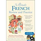 The Ultimate French Review and Practice (Book+ CD-ROM): Mastering French Grammar for Confident Communication (Uitimate Review and Reference Series)by David M Stillman