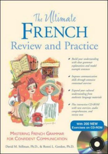The Ultimate French Review and Practice (Book+ CD-ROM) (UItimate Review & Reference Series), Stillman, David; Gordon, Ronni
