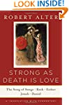 Strong as Death is Love - The Song of...
