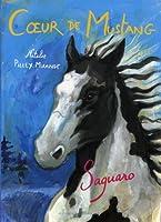Coeur de Mustang, Tome 1 : Saguaro