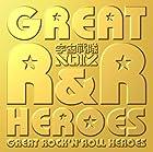 GREAT ROCK'N ROLL HEROES(初回限定盤)(DVD付)()