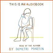 This Is an AudioBook | [Demetri Martin]