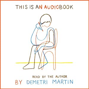 This Is an AudioBook | [Demetri Martin]