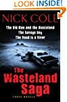 The The Wasteland Saga: Three Novels:...