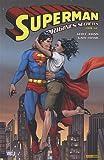 Superman : origines secrètes, Tome 1 :