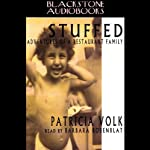 Stuffed: Adventures of a Restaurant Family | Patricia Volk