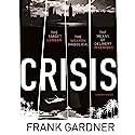 Crisis Hörbuch von Frank Gardner Gesprochen von: John Sackville