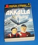 Akkalla. Star Trek. Roman. (3453053958) by Weinstein, Howard