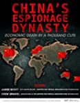 China's Espionage Dynasty: Economic D...