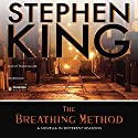 The Breathing Method (       UNABRIDGED) by Stephen King Narrated by Frank Muller
