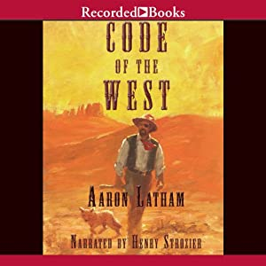 Code of the West | [Aaron Latham]
