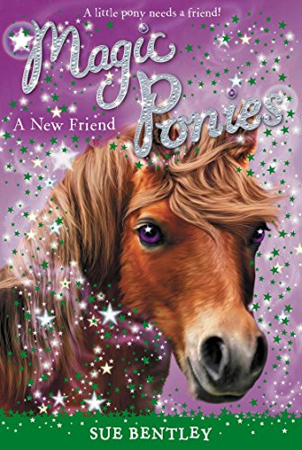 Image for A New Friend #1 (Magic Ponies)