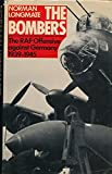 The Bombers: Royal Air Force Air Offensive Against Germany, 1939-45 (0091515807) by Longmate, Norman