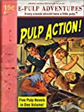 img - for Pulp Action! A Pulp Collection (Five Pulp Novels in One Volume!) book / textbook / text book