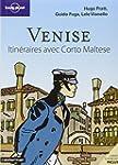 Venise / itin�raires avec Corto