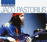 Introducing: Jaco Pastorius by Pastorius, Jaco (2006-08-01)