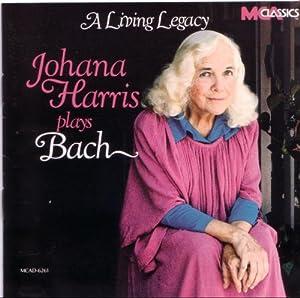 A Living Legacy: Johana Harris plays Bach