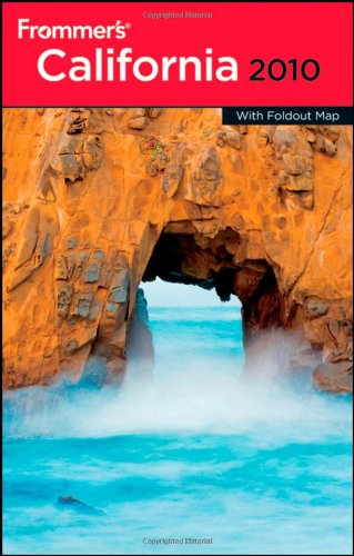 Frommer'S California 2010 (Frommer'S Complete Guides)