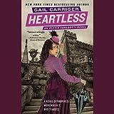 Heartless (An Alexia Tarabotti Novel)