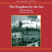 Kingdom by the Sea: A Journey Around the Coast of Britian | [Paul Theroux]