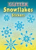 img - for Glitter Snowflakes Stickers (Dover Little Activity Books Stickers) book / textbook / text book