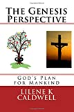 img - for The Genesis Perspective: God's Plan for Mankind book / textbook / text book