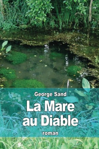 La Mare au Diable (French Edition)