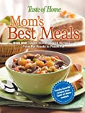 img - for Taste of Home: Mom's Best Meals by Taste of Home Editors (2005) Hardcover book / textbook / text book