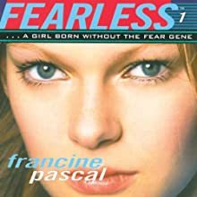Fearless  (       UNABRIDGED) by Francine Pascal Narrated by Elizabeth Evans