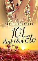 101 Dias Com Ele (portuguese Edition)