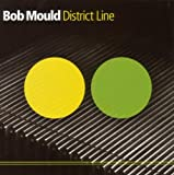 echange, troc Bob Mould - District Line