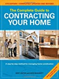 The Complete Guide to Contracting Your Home - 1558708715