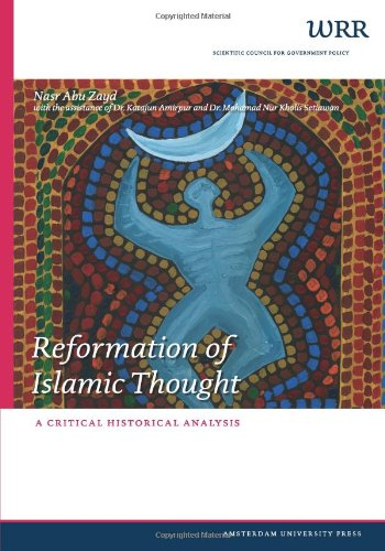 Reformation of Islamic Thought: A Critical Historical Analysis (WRR Verkenningen)