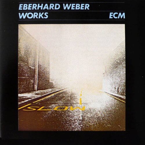 Works (compilation 1974-1980) by Eberhard Weber