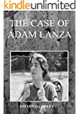 The Case of Adam Peter Lanza
