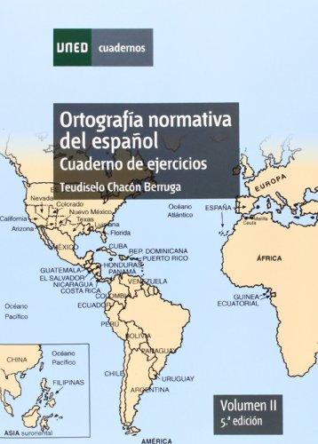 Ortografía normativa del español. 5ª edición: Ortografía normativa del español. Cuaderno de ejercicios. Volumen II. 5ª edición: 2 (CUADERNOS UNED)