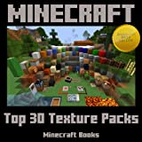 Minecraft: Top 30 Most Popular Texture Packs to Change Your Game