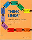 img - for Fractions, decimals, percent (Think links) book / textbook / text book